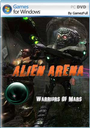 Alien Arena Warriors Of Mars PC [Full] [MEGA]