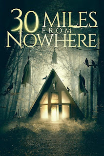 30 Miles From Nowhere (2018) Webrip