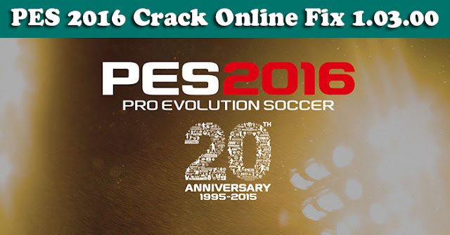 PES 2016 Crack Online Fix 1.03.00 3/12/15