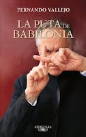 http://mariana-is-reading.blogspot.com/2018/02/la-puta-de-babilonia-fernando-vallejo.html