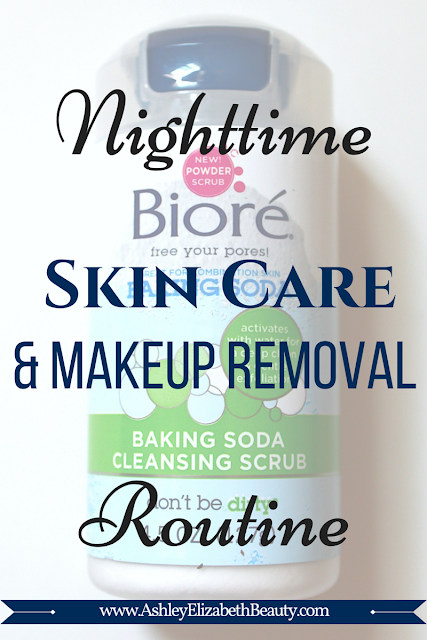 Nighttime Skin Care and Makeup Removal Routine