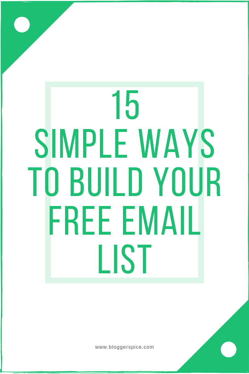 15 Simple Ways To Build Your Free Email List Right Now