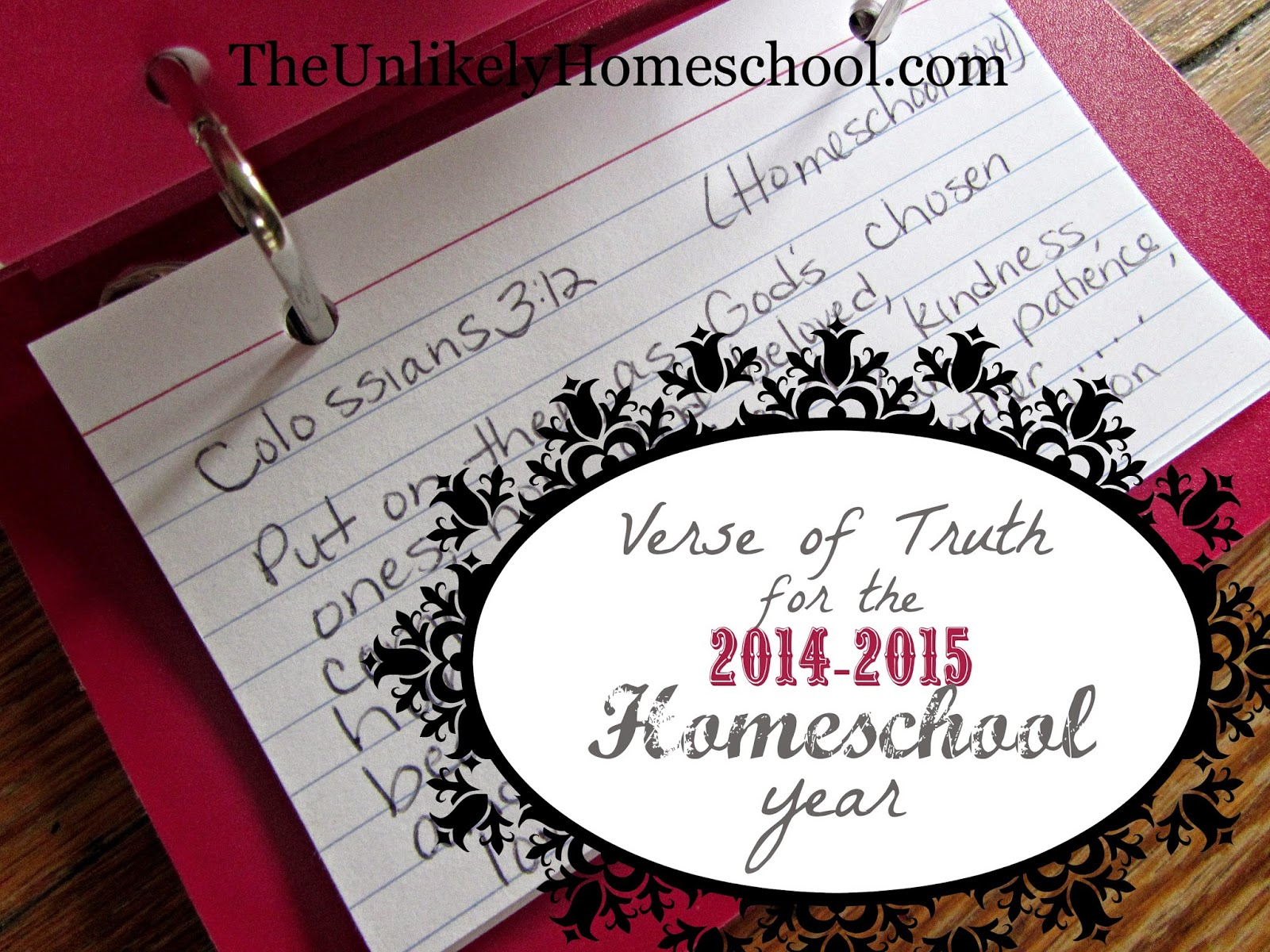 Verse of Truth for the 2014-2015 Homeschool Year {The Unlikely Homeschool}