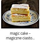 https://www.mniam-mniam.com.pl/2020/07/magic-cake-magiczne-ciasto-trzywarstwowe.html