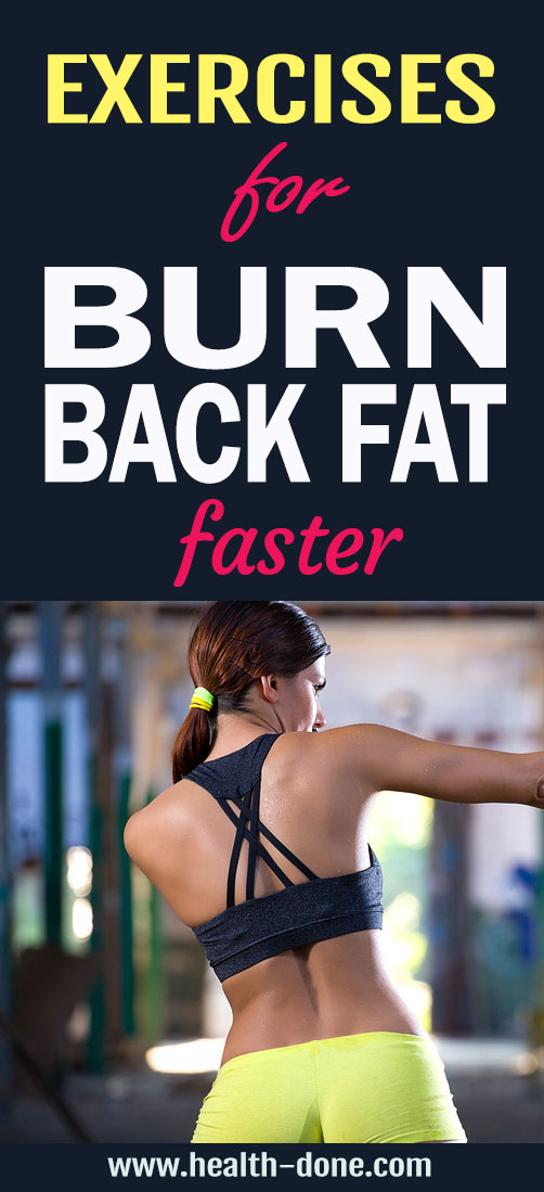 Exercises For Burn Back Fat Faster