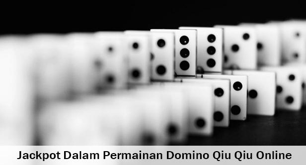 JACKPOT-DALAM-PERMAINAN-DOMINO-QQ-ONLINE