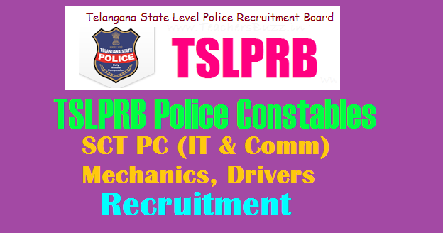TSLPRB 231 Police Constable (SCT PC IT & Comm ), Mechanics, Drivers in Police Transport  Recruitment 2018 Apply online at  tslprb.in