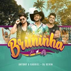 Baixar Bruninha - Antony e Gabriel Part. DJ Kevin Mp3