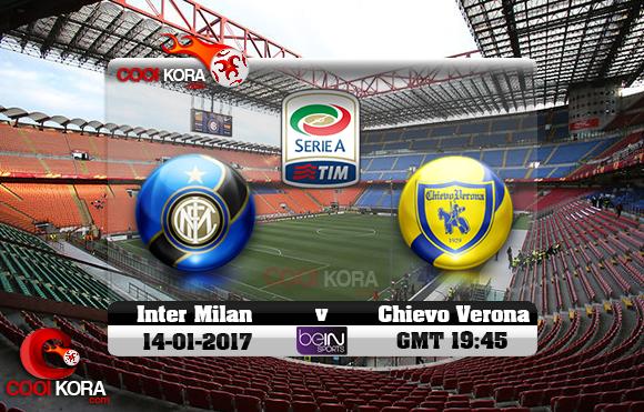 مشاهدة مباراة إنتر ميلان وكييفو فيرونا اليوم 14-1-2017 في الدوري الإيطالي