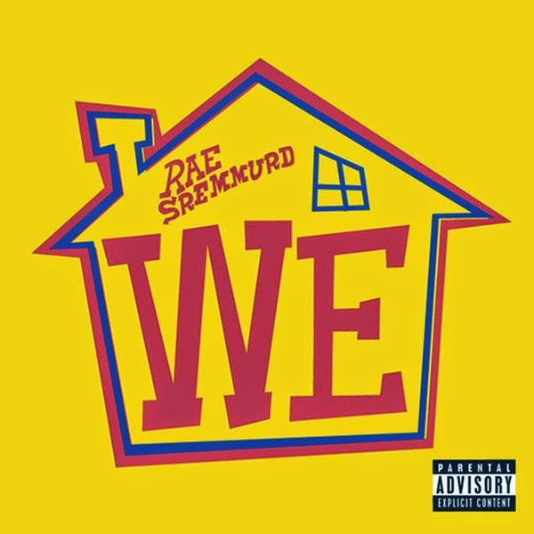 Rae Sremmurd - We - Single  Cover