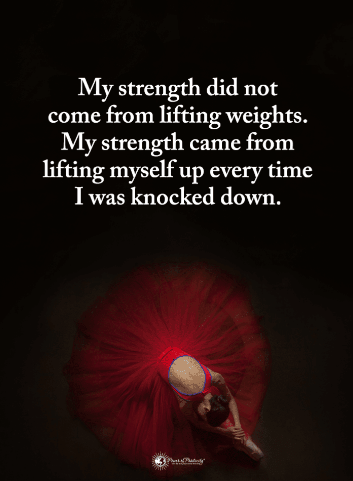 Strength Quotes, Lifting Yourself Up Quotes, Quotes,