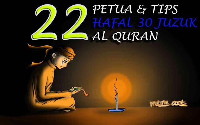 Sebarkan 22 Tips & Petua Para Hafiz Berjaya Hafal 30 Juzuk Al Quran Moga Ilmu Ini Berpanjangan