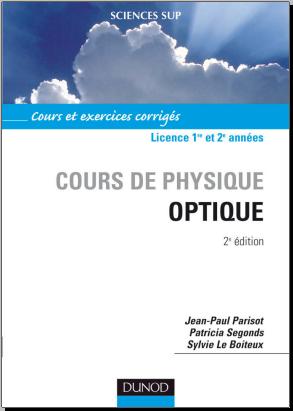 Livre : Cours de physique optique, Cours et exercices corrigés - PDF