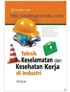 Teknik Keselamatan dan Kesehatan Kerja di industri