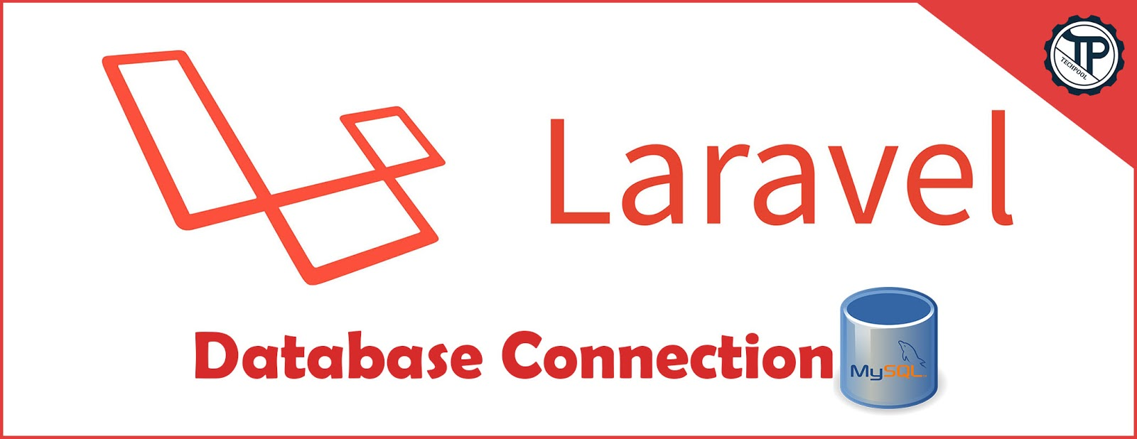 Laravel Database Connection and tables