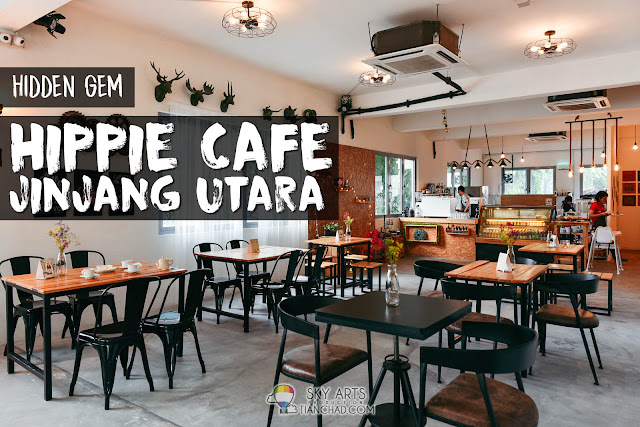Hippie Cafe - The Hidden Gem @ Jinjang Utara