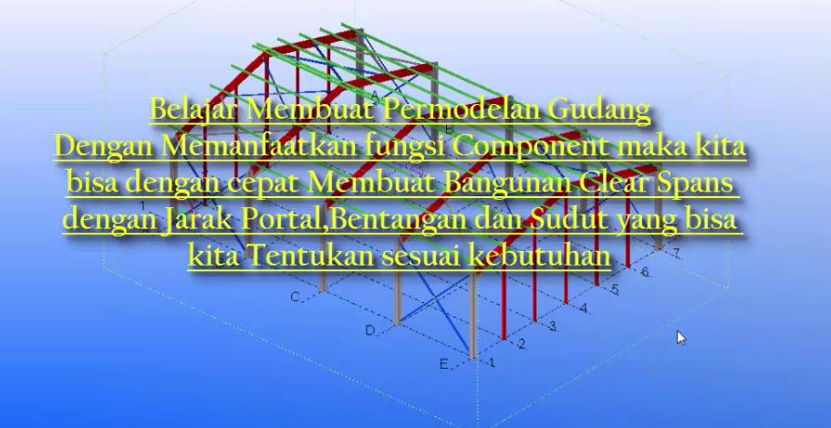 Video Tutorial Tekla bahasa indonesia,membuat Gudang dengan Tekla,kursus tekla di jakarta,privat tekla di jakarta,belajar tekla dari dasar
