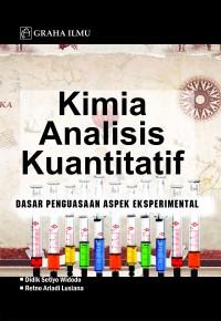 Kimia Analisis Kuantitatif; Dasar Penguasaan Aspek Eksperimental
