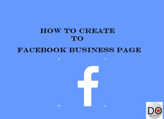 How to Create Facebook Business Page?