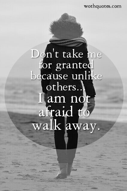 Walking Away Quotes Sayings Wothquotes Wothquotes Collection
