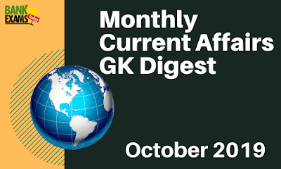 Monthly Current Affairs GK Digest: October 2019