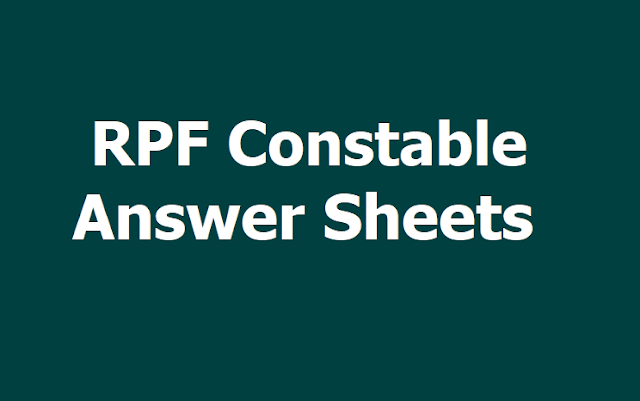 RPF Constable Answer Sheets at Constable.rpfonlinereg.org