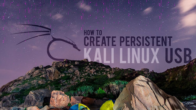 How to Create a Persistent Bootable Kali Linux USB