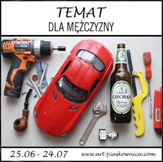 """TEMAT """"coś dla mężczyzny"""""""