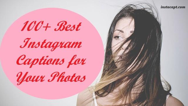 https://www.instacapt.com/2019/02/best-instagram-captions-for-your-photos.html