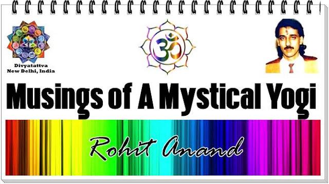 Yogi, tantra, yoga, musings, mystical, kriyayogi, tantric, mystic