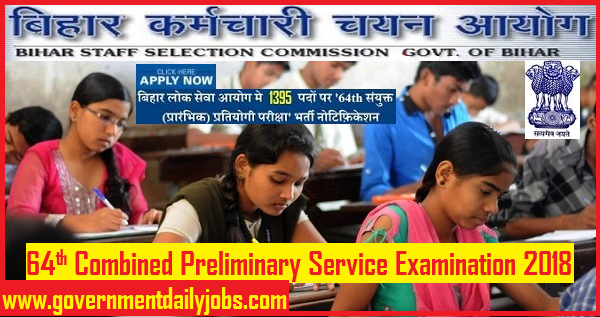 BIHAR PUBLIC SERVICE COMMISSION RECRUITMENT 2018 OF 1395 POSTS
