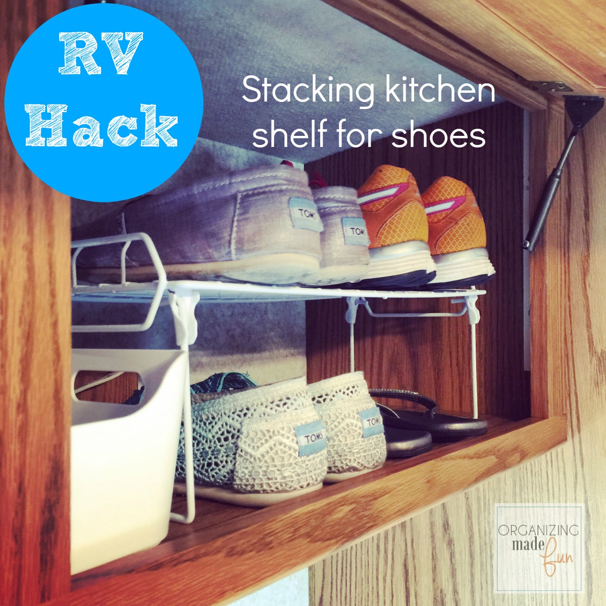 rv organizing and storage hacks small rv kitchen cabinets RV Hack use kitchen stack shelves for shoe space OrganizingMadeFun com