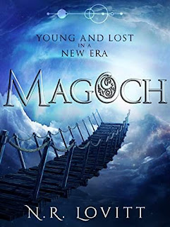 Magoch: Young and Lost in a New Era - a depressingly hilarious fantasy by N.R. Lovitt