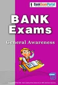 GENERAL AWARENESS: BANK EXAMS BOOK