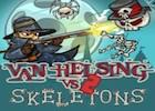 Van Helsing Vs Sceletons 2