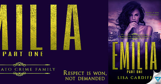 Release Blitz for Emilia Part 1 by Lisa Cardiff