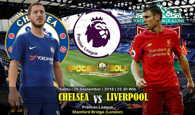Prediksi Chelsea VS Liverpool 29 September 2018