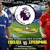Agen Bola Terpercaya - Prediksi Chelsea vs Liverpool 29 September 2018