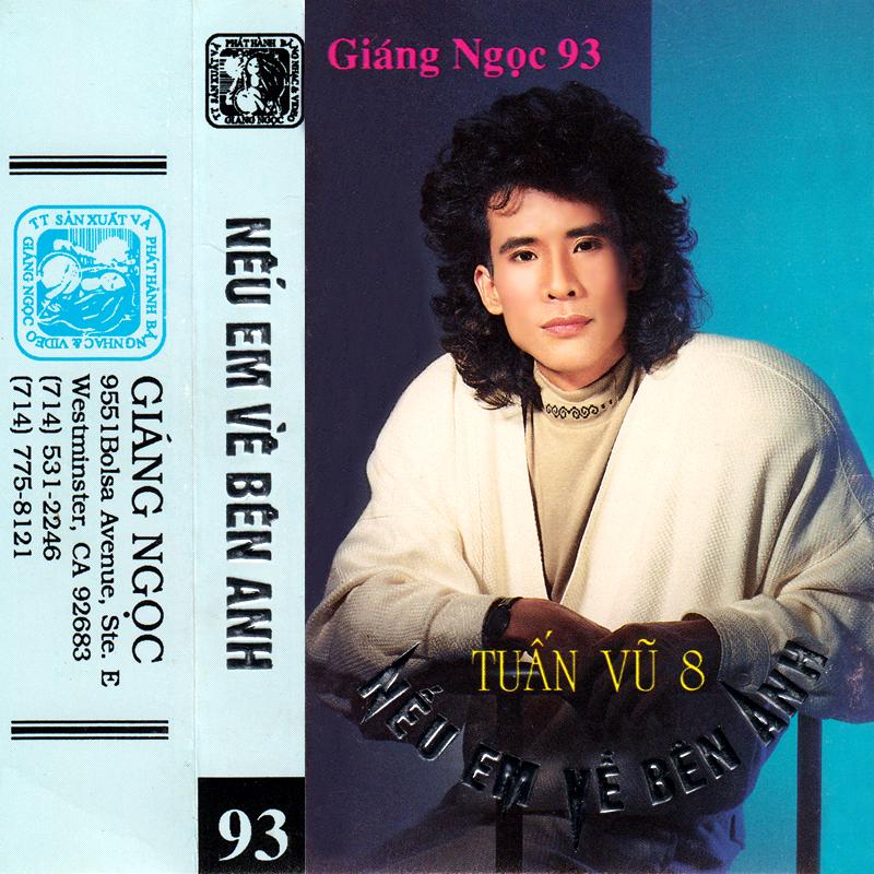 Tape Giáng Ngọc 93 - Tuấn Vũ - Nếu Em Về Bên Anh (WAV)