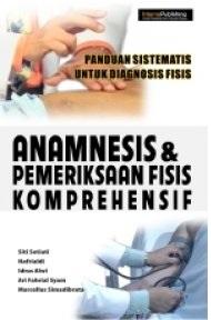 Buku Anamnesis dan Pemeriksaan Fisis Komprehensif