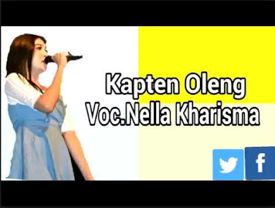 Download Lagu Mp3 Nella Kharisma Kapten Oleng Terbaru