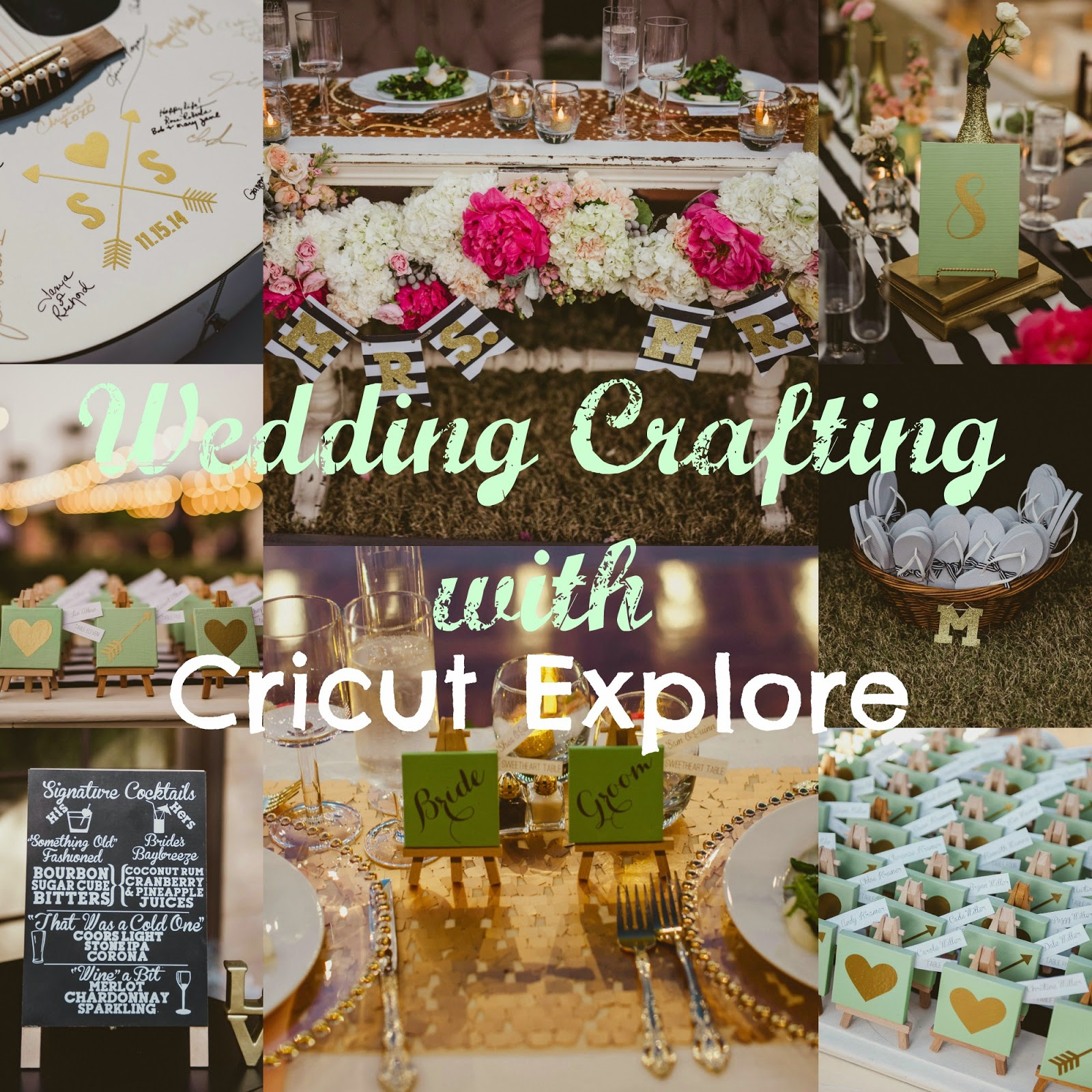 Not So Cli-Shéa: Wedding DIY using Cricut Explore