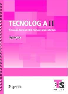 Libro de TelesecundariaTecnología II Tecnología Administrativa Funciones OperativasSegundo grado2016-2017