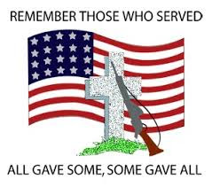 Happy Memorial Day 2016: all gave some, some gave all.