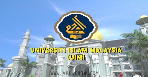 Kekosongan Jawatan kosong di Universiti Islam Malaysia (UIM) - 15 April 2018