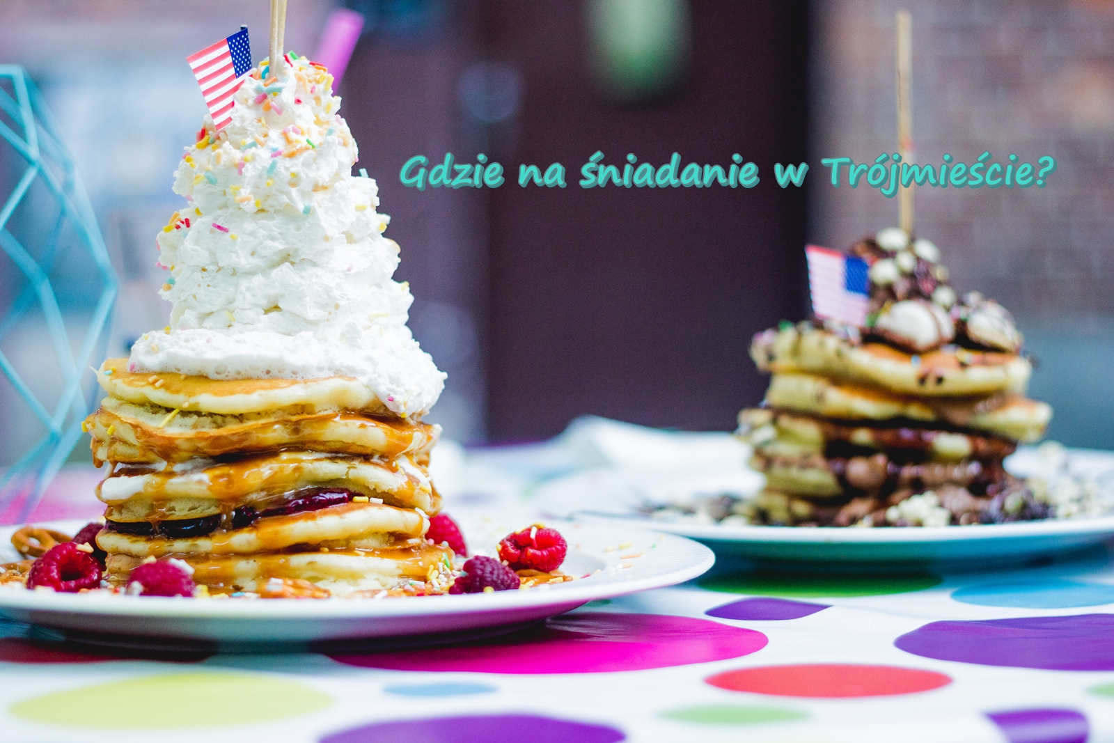Gdzie na śniadanie w Trójmieście? Yummy Gdańsk