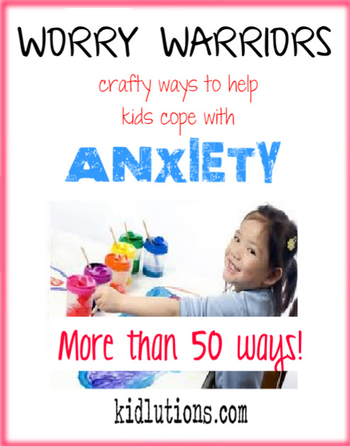 Worry WarriorsHelp Kids Cope With Anxiety