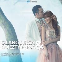 Gilang Dirga & Adiezty Fersa - Untuk Mencintaimu - FREE DOWNLOAD MP3 LIRIK LAGU TERBARU GRATIS ...