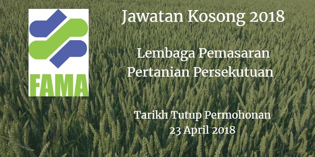 Jawatan Kosong FAMA 23 April 2018