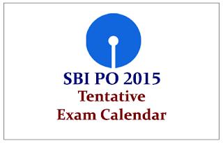 SBI PO 2015- Tentative Exam Calendar Out
